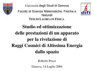 Roberto Pesce Genova, 14 Luglio 2004