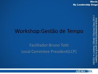 Workshop:Gestão  de Tempo