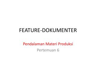 FEATURE-DOKUMENTER