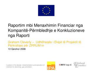 Raportim mbi Menaxhimin Financiar nga Kompanit�-P�rmbledhje e Konkluzioneve nga Raporti