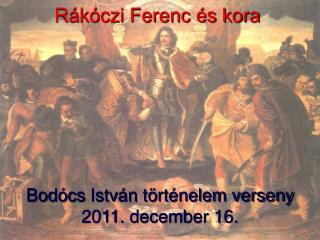 Rákóczi Ferenc és kora