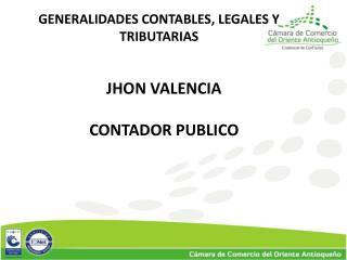 GENERALIDADES CONTABLES, LEGALES Y TRIBUTARIAS