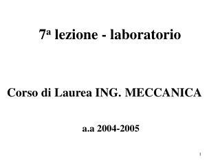 7 a  lezione - laboratorio