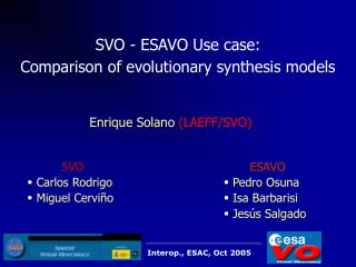 SVO - ESAVO Use case:  Comparison of evolutionary synthesis models