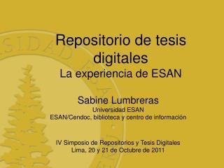 Repositorio de tesis digitales La experiencia de ESAN