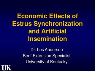 Economic Effects of Estrus Synchronization and Artificial Insemination
