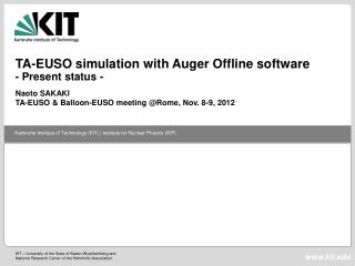 TA-EUSO simulation with Auger Offline software - Present status -