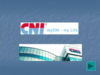 CNI  Sdn Bhd  has grown in leaps and bounds over the years.
