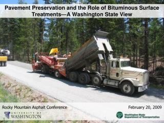 Pavement Preservation and the Role of Bituminous Surface Treatments�A Washington State View