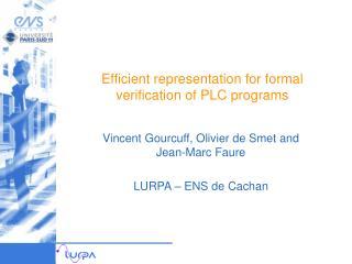 Efficient representation for formal verification of PLC programs