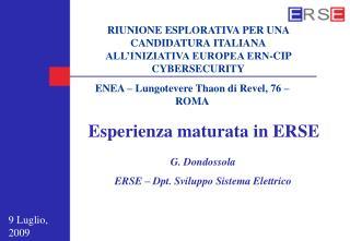 RIUNIONE ESPLORATIVA PER UNA CANDIDATURA ITALIANA ALL�INIZIATIVA EUROPEA ERN-CIP CYBERSECURITY