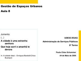 Gestão de Espaços Urbanos Aula 8