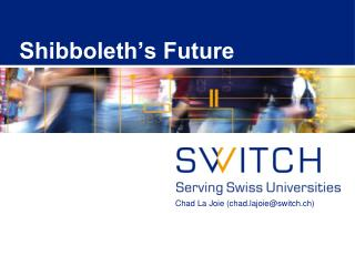 Shibboleth s Future