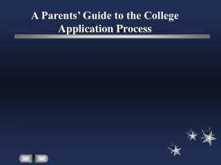A Parents' Guide to the College Application Process