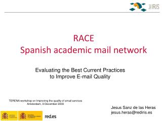 RACE  Spanish academic mail network