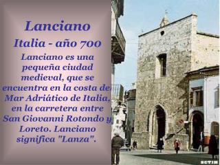 Lanciano Italia - año 700