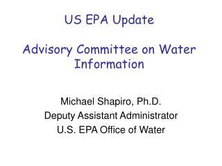 US EPA Update Advisory Committee on Water Information