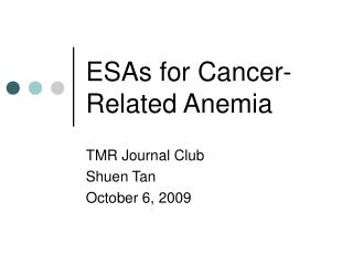 ESAs for Cancer-Related Anemia