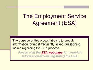 The Employment Service Agreement (ESA)