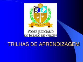 TRILHAS DE APRENDIZAGEM