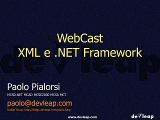 WebCast XML e .NET Framework
