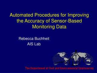 Automated Procedures for Improving the Accuracy of Sensor-Based Monitoring Data
