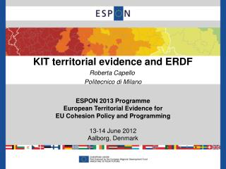KIT territorial evidence and ERDF Roberta Capello  Politecnico di Milano