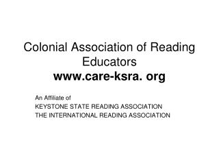Colonial Association of Reading Educators care-ksra. org