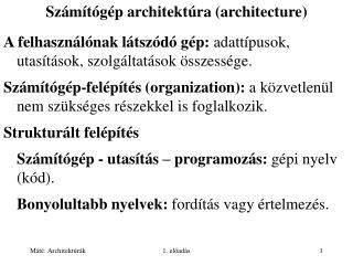 Számítógép architektúra (architecture)