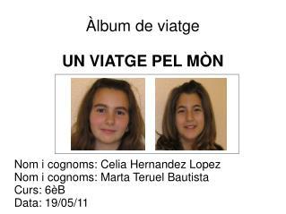 Àlbum de viatge UN VIATGE PEL MÒN