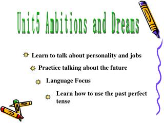 Unit5 Ambitions and Dreams