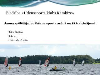 Biedrība «Ūdenssporta klubs Kambīze»