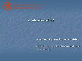 ra aris tuberkulozi?