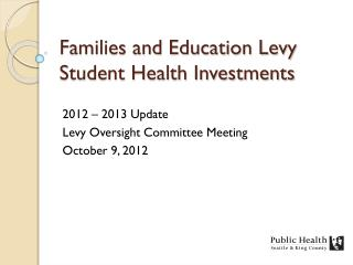 Families and Education Levy  Student Health Investments
