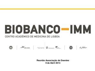 Reunião Associação de Doentes 9 de Abril 2013