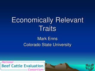 Economically Relevant Traits