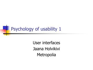 Psychology of usability 1