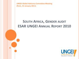 South Africa, Gender audit ESAR UNGEI  Annual Report  2010