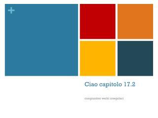 Ciao capitolo 17.2
