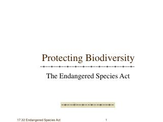 17.32 Endangered Species Act	                                             1