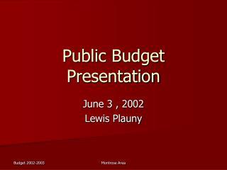 Public Budget Presentation