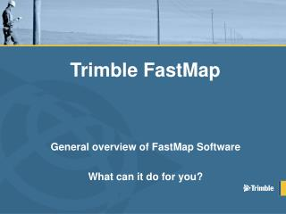 Trimble  FastMap