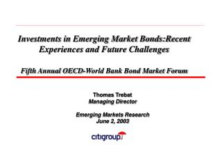 Thomas Trebat Managing Director Emerging Markets Research June 2, 2003