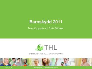 Barnskydd 2011