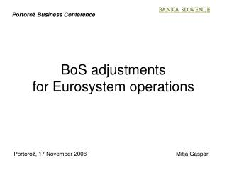 BoS adjustments for Eurosystem operations