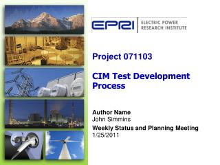 Project 071103  CIM Test Development Process