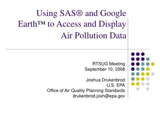 Using SAS  and Google Earth  to Access and Display Air Pollution Data