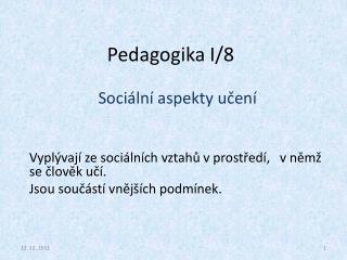 Pedagogika I/8