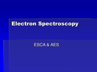 Electron Spectroscopy