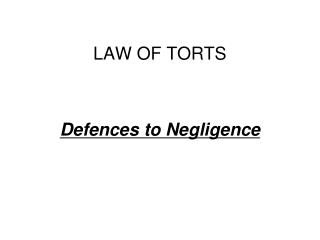 LAW OF TORTS